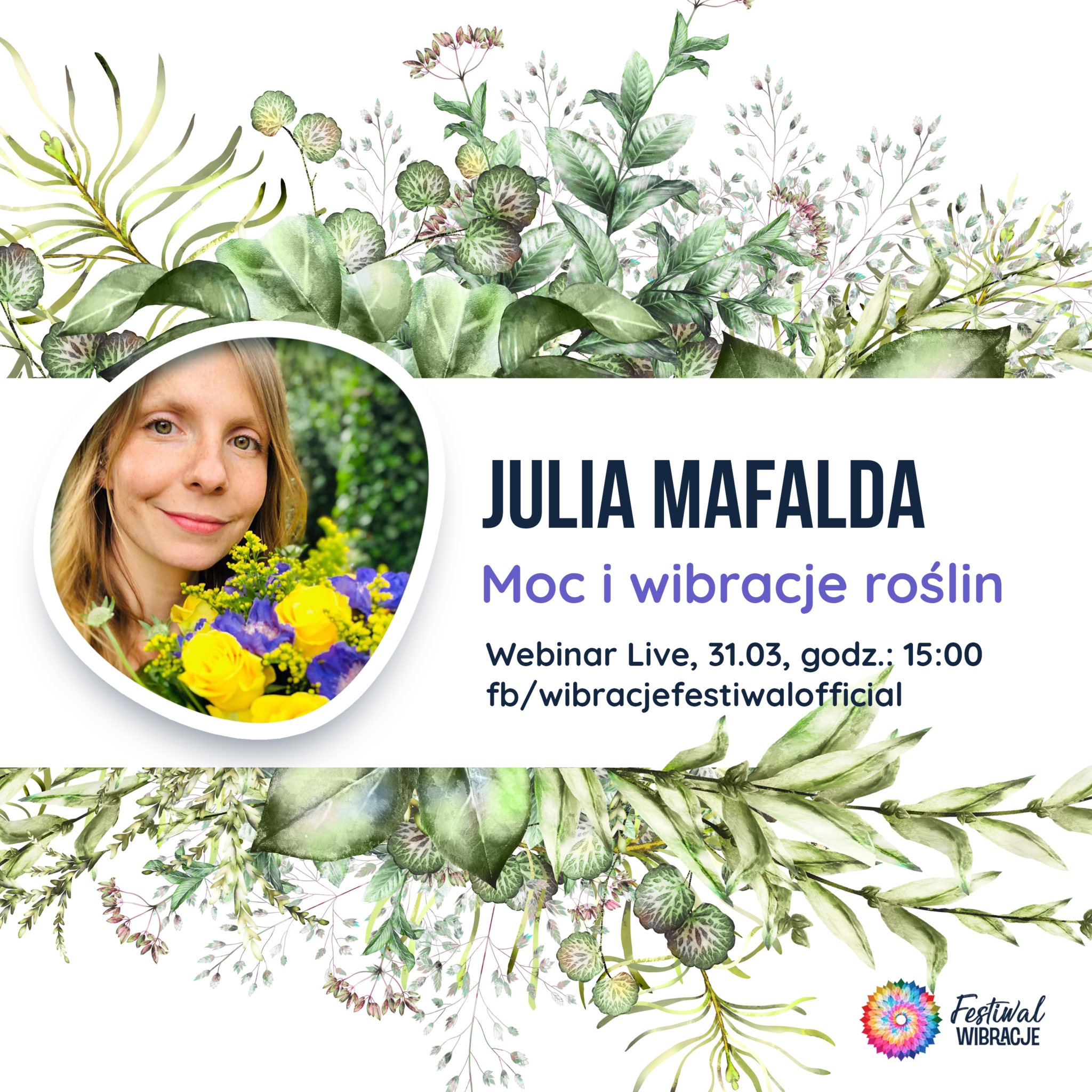Julia Mafalda – Moc i wibracje roślin – webinar